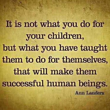 It's Not What You Do for Children But What You Taught