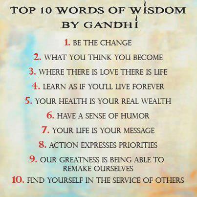 10 Words of Wisdom, Ghandi