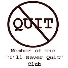 QUIT, NEVER CLUB