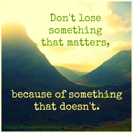 DON'T LOSE SOMETHING THAT MATTERS