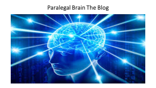 PARALEGAL BRAIN THE BLOG