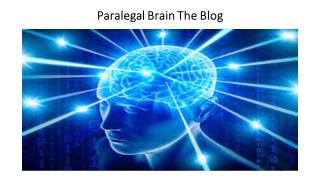 PARALEGAL BRAIN THE BLOG
