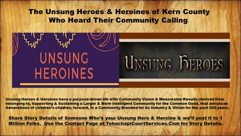 Unsung Heroes and Heroines of Kern County